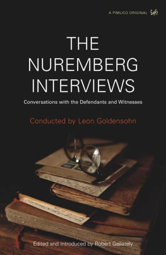 9781845950149: The Nuremberg Interviews - Conversations with the Defendants and Witnesses