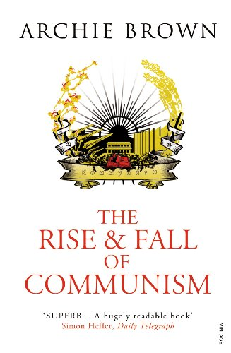 9781845950675: The Rise and Fall of Communism