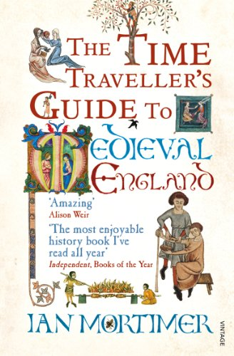 9781845950996: The Time Traveller's Guide To Medieval England