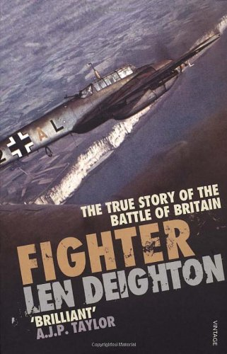 9781845951061: Fighter: The True Story of the Battle of Britain