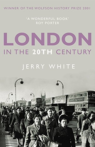 9781845951269: London in the Twentieth Century: A City and Its People