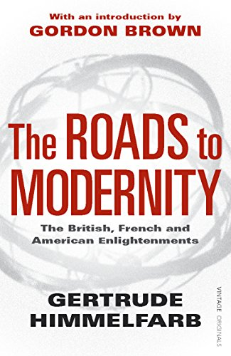 9781845951412: The Roads to Modernity: The British, French and American Enlightenments