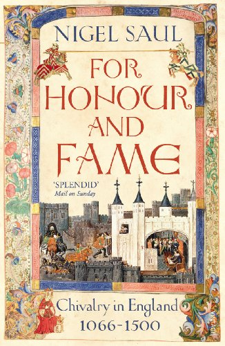 9781845951535: For Honour and Fame: Chivalry in England, 1066-1500