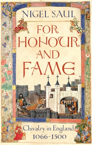 9781845951894: For Honour and Fame: Chivalry in England, 1066-1500
