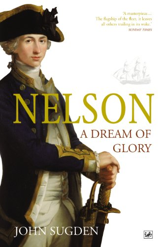 9781845951917: Nelson: A Dream of Glory