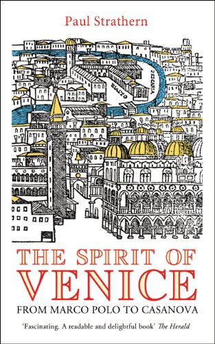 9781845951924: The Spirit of Venice: From Marco Polo to Casanova