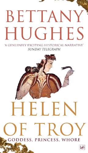 9781845952143: Helen Of Troy: Goddess, Princess, Whore