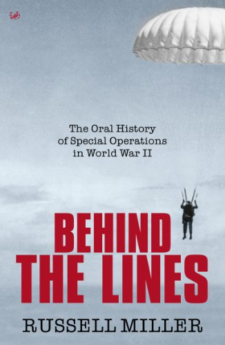 9781845952280: Behind The Lines: The Oral History of Special Operations in World War II