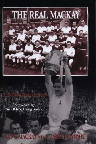 9781845960438: The Real Mackay: The Dave Mackay Story (Mainstream Sport)