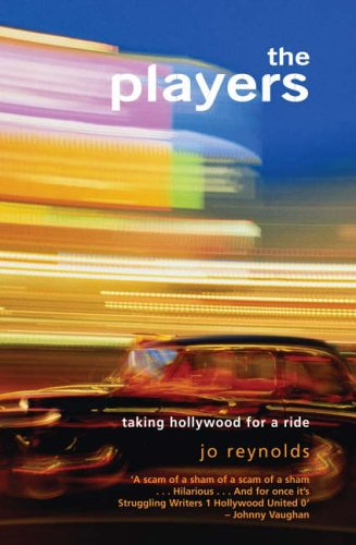 9781845960605: The Players: Taking Hollywood for a Ride