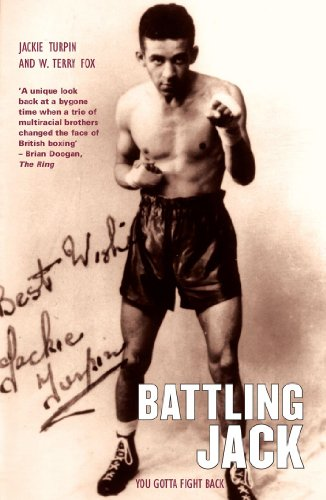Battling Jack: You Gotta Fight Back: Turpin, Jackie; Fox, W. Terry