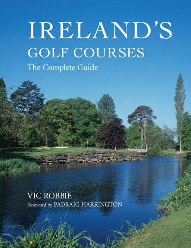Ireland's Golf Courses: The Complete Guide: Robbie, Vic