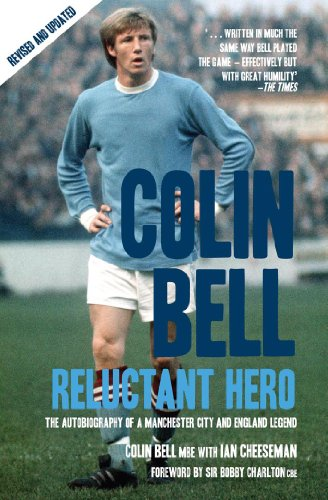 9781845960872: Colin Bell: Reluctant Hero