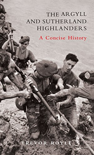 9781845960902: The Argyll and Sutherland Highlanders: A Concise History