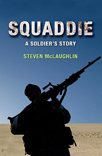Squaddie : A Soldiers Story