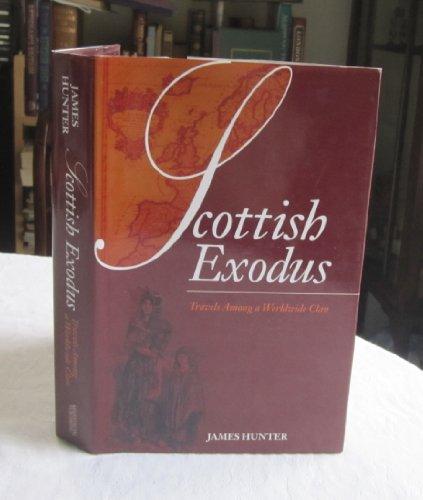 9781845961534: Scottish Exodus : Travels Among a Worldwide Clan