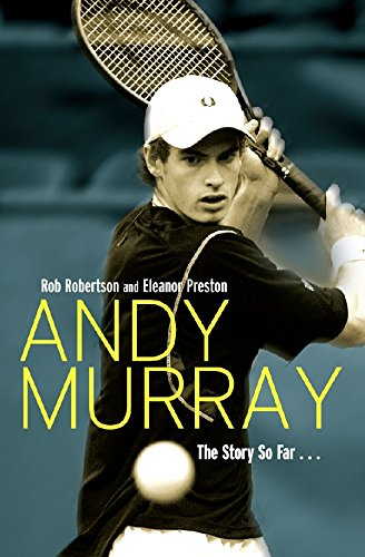 9781845961725: Andy Murray: The Story So Far . . .