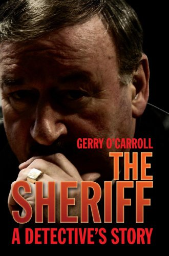 9781845961831: The Sheriff: A Detective's Story