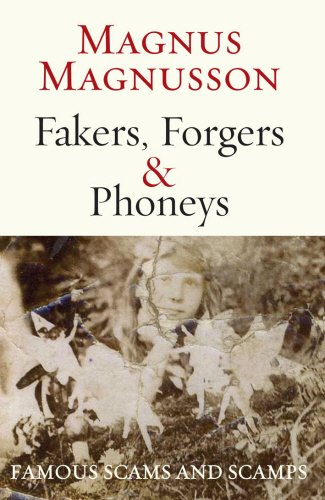 9781845961909: Fakers, Forgers & Phoneys: Famous Scams and Scamps