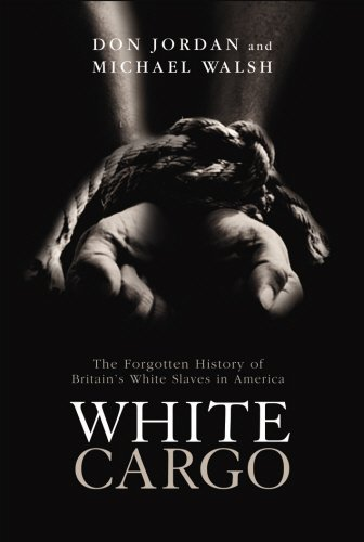 9781845961954: White Cargo: The Forgotten History of Britians White Slaves In