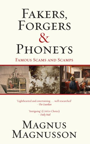 9781845962104: Fakers, Forgers & Phoneys: Famous Scams and Scamps