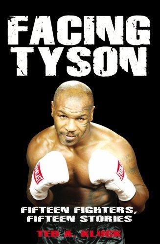 9781845962111: Facing Tyson: Fifteen Fighters, Fifteen Stories