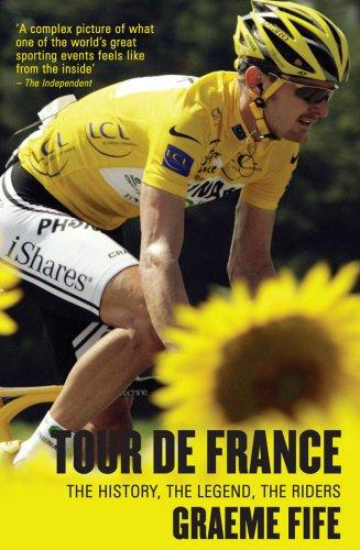 Tour de France: the history, the legend, the riders.: Fife,Graeme.