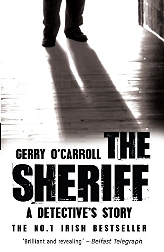 9781845962647: The Sheriff: A Detective's Story
