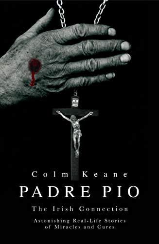 Padre Pio: The Irish Connection: Keane, Colm