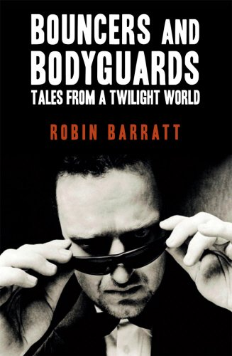 9781845963026: Bouncers and Bodyguards: Tales from a Twilight World