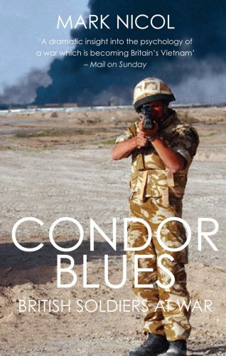 9781845963118: Condor Blues: British Soldiers at War