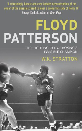 9781845963323: Floyd Patterson: The Fighting Life of Boxing's Invisible Champion