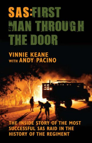 9781845963347: SAS - First Man Through the Door: The Inside Story of the Most Successful SAS Raid in the History of the Regiment