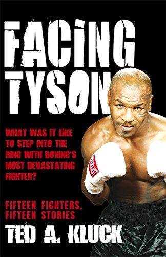 9781845963507: 'FACING TYSON: FIFTEEN FIGHTERS, FIFTEEN STORIES'