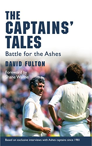 9781845964139: The Captains' Tales: Battle for the Ashes
