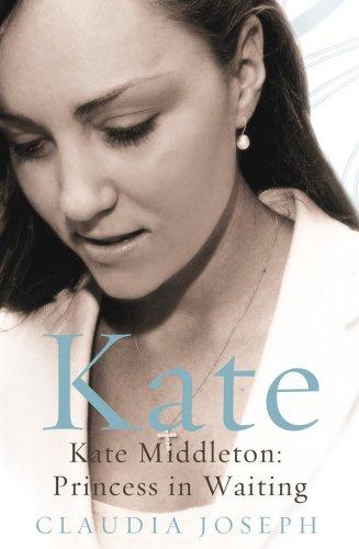 9781845964207: Kate: Kate Middleton: Princess in Waiting