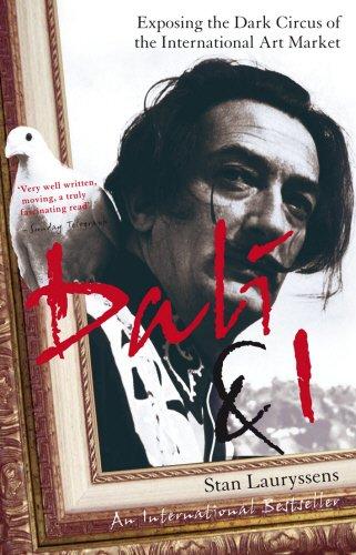9781845964269: Dali and I: Exposing the Dark Circus of the International Art Market