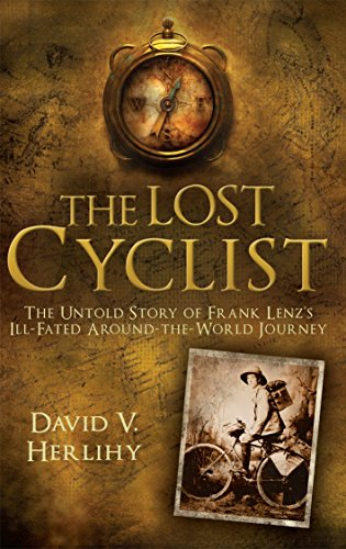 9781845964320: The Lost Cyclist: The Untold Story of Frank Lenz's Ill-Fated Around-the-World Journey