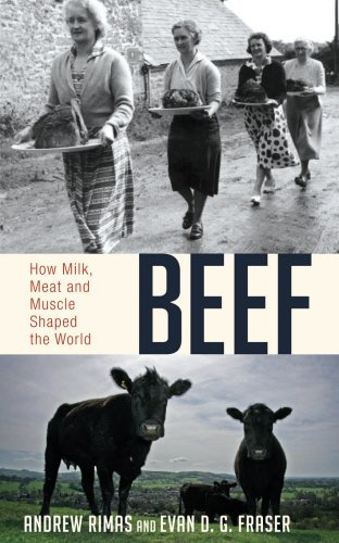 9781845964382: Beef: How Milk, Meat and Muscle Shaped the World