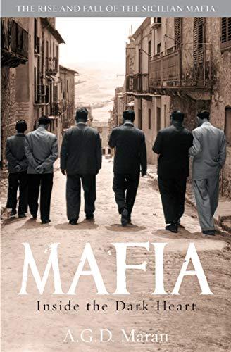 9781845964573: Mafia: Inside the Dark Heart