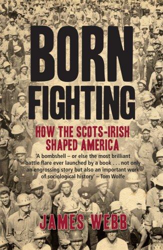 9781845964979: Born Fighting: How the Scots-Irish Shaped America