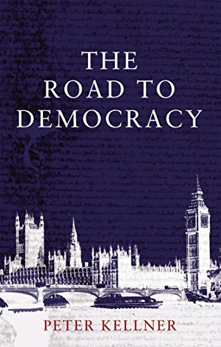 Democracy: 1,000 Years in Pursuit of British Liberty (184596506X) by Kellner, Peter