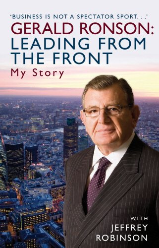 Gerald Ronson: Leading From the Front: Gerald Ronson; Jeffrey Robinson