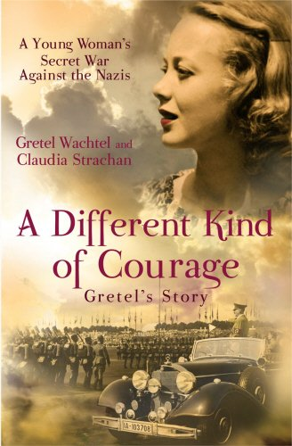 9781845965105: A Different Kind of Courage: Gretel's Story