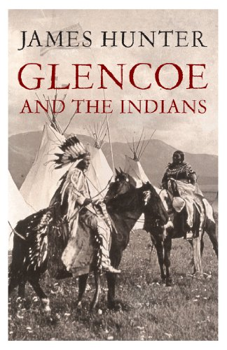9781845965402: Glencoe and the Indians