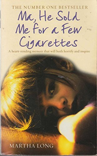 9781845965433: 'Ma, He Sold Me for a Few Cigarettes'