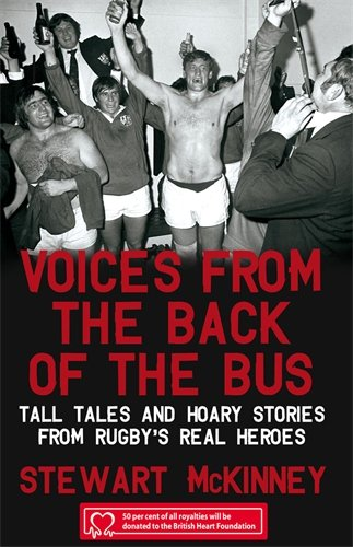 9781845965440: Voices from the Back of the Bus: Tall Tales and Hoary Stories from Rugby's Real Heroes