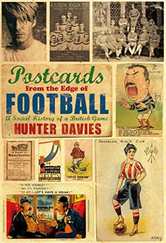 9781845965587: Postcards from the Edge of Football: A Social History of a British Game