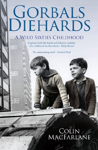 9781845965655: Gorbals Diehards: A Wild Sixties Childhood
