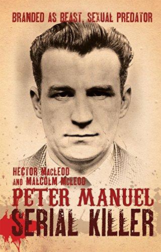 9781845965723: Peter Manuel, Serial Killer
